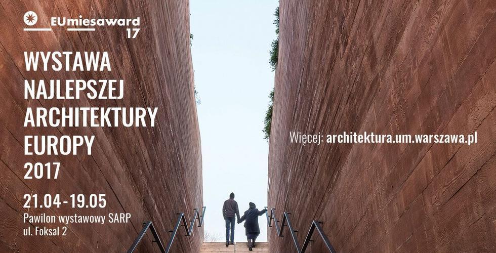 Najlepsza architektura Europy po raz pierwszy w Warszawie
